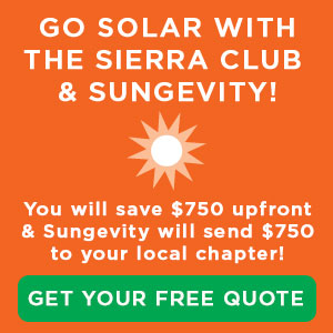 Go Solar with the Sierra Club & Sungevity!