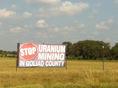 Stop Uranium Mining in Goliad County billboard