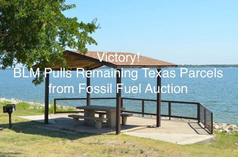 Feds Pull Remaining Texas Acres From Upcoming Fossil Fuel Auction